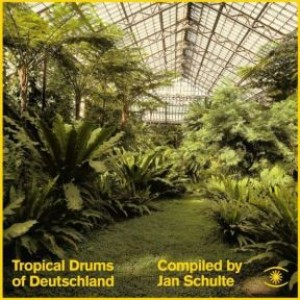 Tropical Drums of Deutschland (2LP)