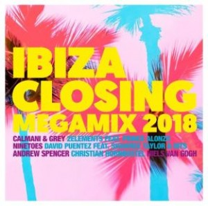 Ibiza Closing Megamix 2018 - All the Hits