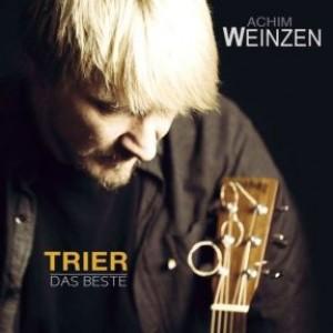 Trier - Das Beste von Achim Weinzen