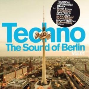 Techno - The Sound Of Berlin Vol. 1