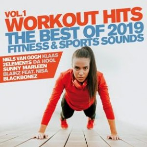 Workout Hits Vol. 1 - The Best Of 2019 Fitness & Sports Sounds