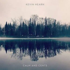 Calm And Cents (LP)