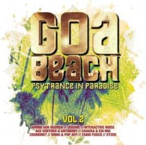 Goa Beach Vol. 2 - Psytrance In Paradise