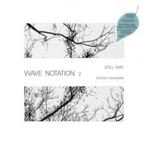 Still Way (Wave Notation 2) (LP)