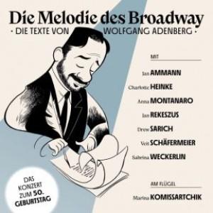 Die Melodie des Broadway - Die Texte von Wolfgang Adenberg