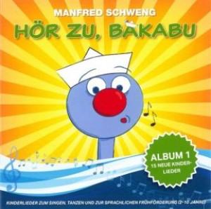 Hör zu, Bakabu: Album 1