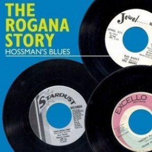 The Rogana Story - Hossman's Blues