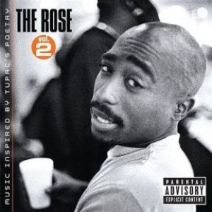 The Rose Vol.2: Music Inspired by 2PAC's Poetry