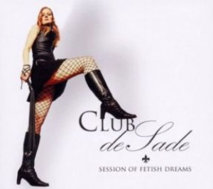 Club de Sade: Session of Fetish Dreams