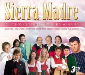 Sierra Madre - Die schönsten volkstümlichen Schlager