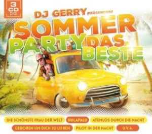 DJ Gerry präs. Sommer Party - Das Beste