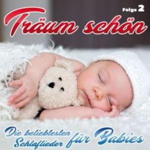 Träum schön: Schlaflieder für Babies - Folge 2