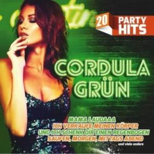 Cordula Grün: 20 Party Hits - Die größten Stimmungskracher