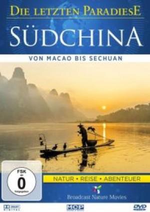 Südchina: Von Macao bis Sechuan