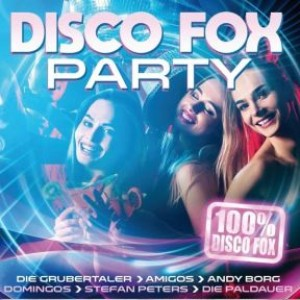 Disco Fox Party - 100% Disco Fox
