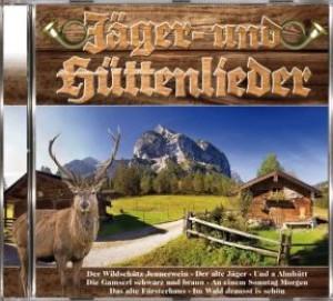 Jäger- & Hüttenlieder