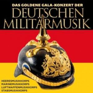 Das goldene Gala-Konzert der deutschen Militärmusik