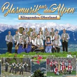 Blasmusik aus den Alpen - Klingendes Oberland