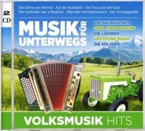 Musik für unterwegs - Volksmusik Hits