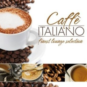 Caffè Italiano - finest lounge selection
