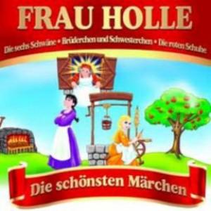 Frau Holle - Die schönsten Märchen