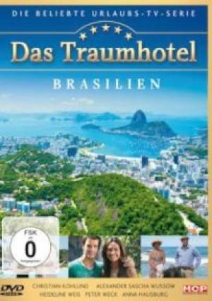 Das Traumhotel: Brasilien