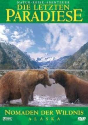 Nomaden der Wildnis - Alaska