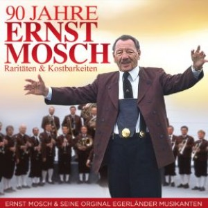 90 Jahre Ernst Mosch - Raritäten & Kostbarkeiten