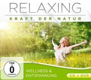 Relaxing: Kraft der Natur - Wellness & Entspannung