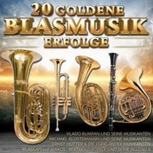 20 Goldene Blasmusik Erfolge