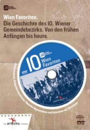 Wien Favoriten: Die Geschichte des 10. Wiener Gemeindebezirks