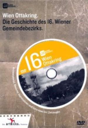 Wien Ottakring: Die Geschichte des 16. Wiener Gemeindebezirks