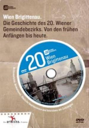Wien Brigittenau: Die Geschichte des 20. Wiener Gemeindebezirks