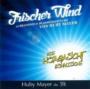 Frischer Wind - Huby Mayer die 59.