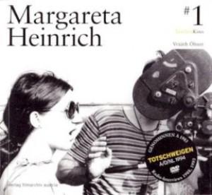 Margareta Heinrich: Totschweigen