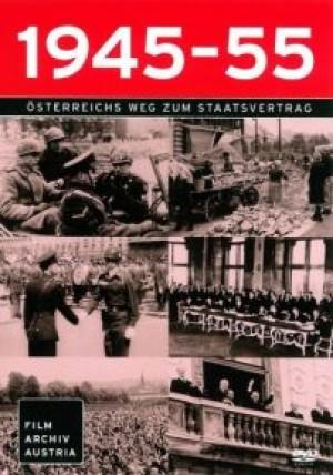 1945-55: Österreichs Weg zum Staatsvertrag