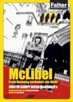McLibel: Freie Meinung verändert die Welt!