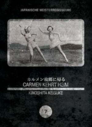 Japanische Meisterregisseure #07: Carmen kehrt heim