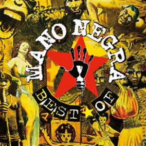 Best Of Mano Negra - First Vinyl Edition (2LP)