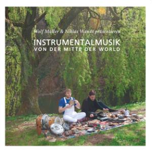 Instrumentalmusik von der Mitte der World (2LP)