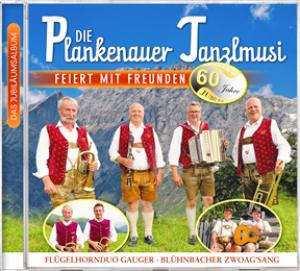 Die Plankenauer Tanzlmusi feiert mit Freunden - 60 Jahre Jubiläum