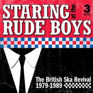 Staring at the Rude Boys - The British Ska Revival 1979-1989: 3CD Capacity Wallet