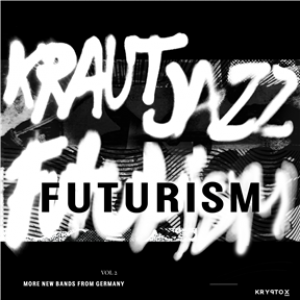 Mathias Modica Presents Kraut Jazz Futurism Vol. 2