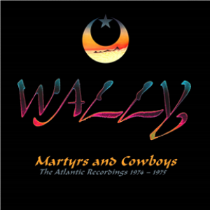 Martyrs And Cowboys - The Atlantic Recordings 1974-1975: 2CD Remastered Anthology