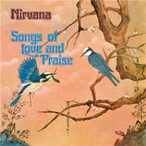 Songs Of Love And Praise: Remastered And Expanded Edition