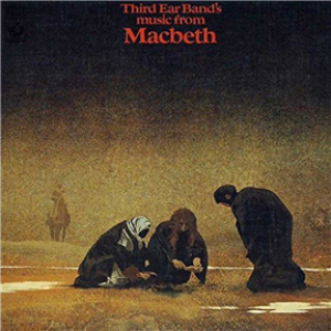Music From Macbeth: Remastered & Expanded Edition
