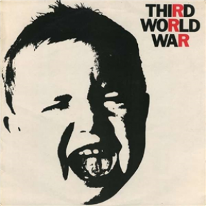 Third World War: Remastered & Expanded Edition