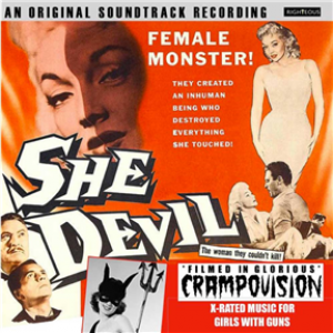 She Devil - Original Soundtrack: Filmed In Glorious Crampovision