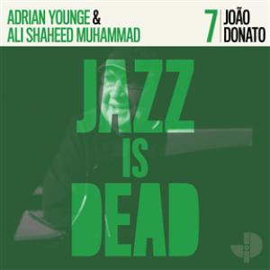 Jazz Is Dead 7: João Donato