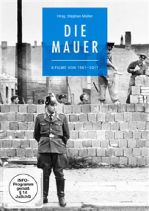 Die Mauer: 8 Filme von 1961-2017